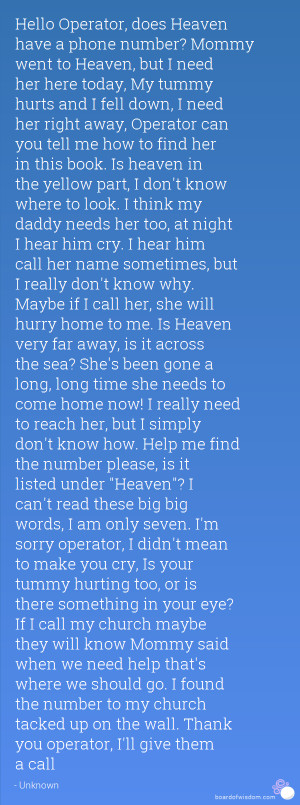 Remembering Someone In Heaven Quotes Hello operator, does heaven