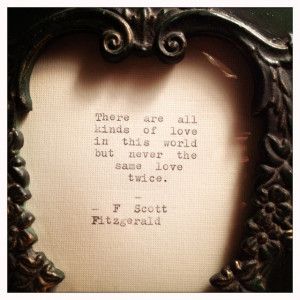 Scott Fitzgerald Framed Love Quote... Made On Typewriter