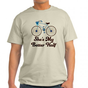 ... > Bicycle Mens > She's My Better Half Quote Mens Bike Design Light