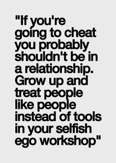 Cheating and lying and immaturity. What a combo. More