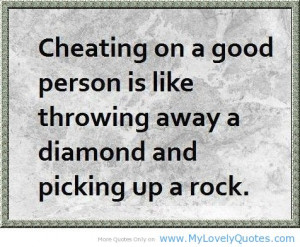 good quotes, cheating quotes, good person, great great, Great quotes ...