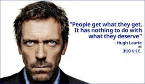 Hugh Laurie House Quotes Hugh laurie as house md