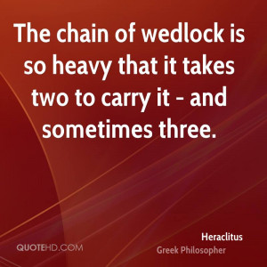Heraclitus Wedding Quotes