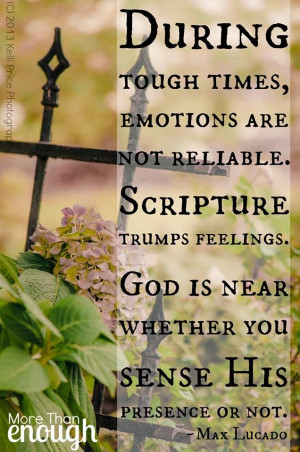 During the tough times . . .
