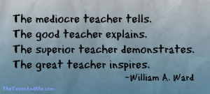 Teacher Quotes Quote From William A Ward. Quotes On Great Teaching ...