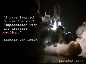 Wernher Von Braun Quote