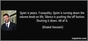 Peace And Tranquility Quotes Quiet is peace. tranquility.