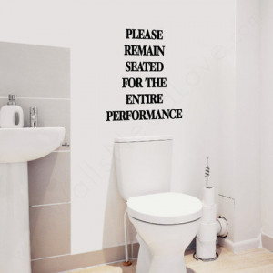 Quotes about the toilet quotesgram for Small bathroom quotes
