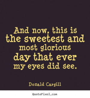 ... donald cargill more inspirational quotes life quotes friendship quotes
