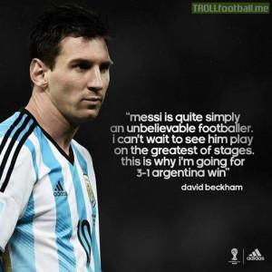 David Beckham on Leo Messi