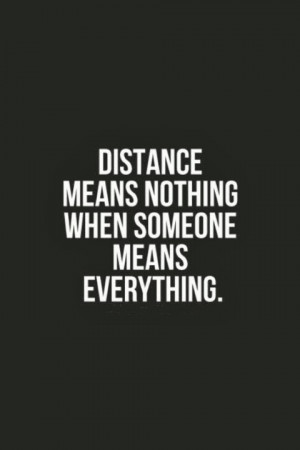 Below are some Distance Quotes (Moving On Quotes) , hopefully it can ...