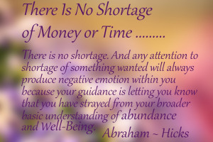 ... - Abraham Hicks quote from Money and the law of attraction cards