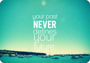 quotes about the past present and future future quotes graphics