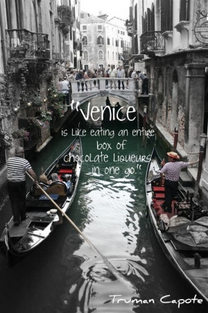 Venice is like eating an entire box of chocolate liqueurs in one go ...
