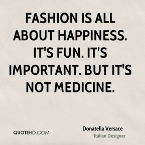 Donatella Versace Top Quotes