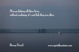 ... without realising,It's not Fish they are After ~ Insiprational Quote