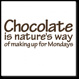 wall quote decal - chocolate, Mondays