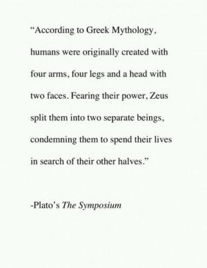 Greek mythology. Good for a soul mate story.