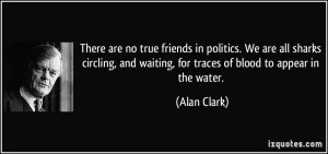 No True Friends Quotes
