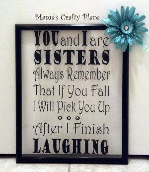 Frame with Sister Quote....