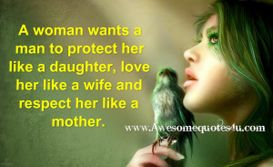 Man Love Quotes a woman wants a man to