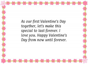 As our first Valentine's Day together, let's make this special to last ...