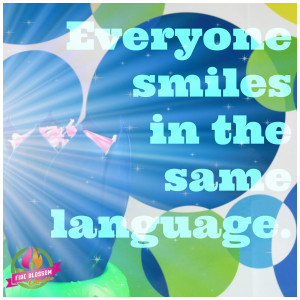 Inspirational Quotes – Smile Language – Fire Blossom Candle