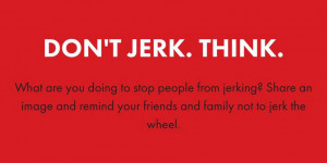 South Dakota Yanks 'Don't Jerk and Drive' Ad Campaign