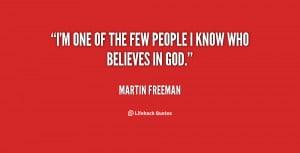 martin freeman quotes i m a big believer that life changes as much as ...