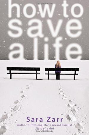 How to Save a Life Sara Zarr