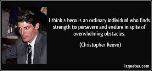 HERO quote ~ Christopher Reeve