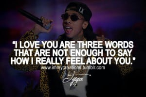 Tyga Quotes About Girls. QuotesGram