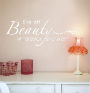 She Left Beauty Wherever She Went