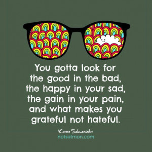 Quote on being grateful not hateful