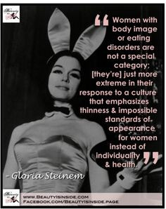 Gloria Steinem on Eating Disorders More