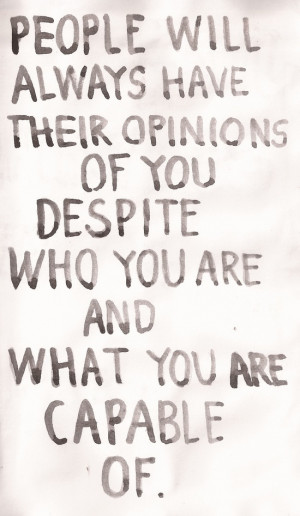 People's opinions of you