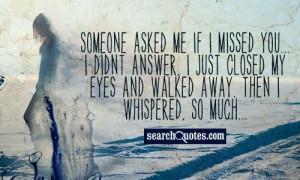 Wish Someone Missed Me Quotes