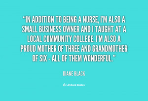 quote-Diane-Black-in-addition-to-being-a-nurse-im-66379.png