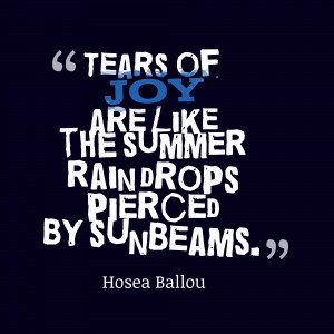 Tears-of-joy-are-like__quotes-by-Hosea-Ballou-26