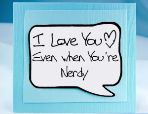 nerdy i love you quotes