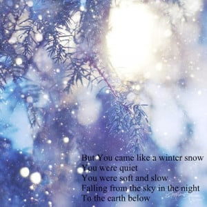 ... Of Winter Snow Quotes Audrey Assad Chris Tomlin Christmas Love Picture