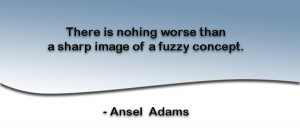 Famous Photographer Weekly Quote – Ansel Adams