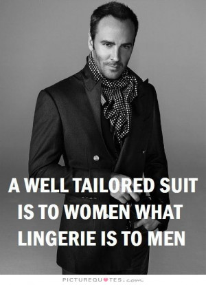 Fashion Quotes Sexy Quotes Women Quotes Men Quotes Clothes Quotes ...