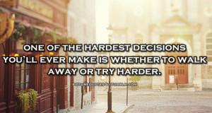 Hard Decision Quotes