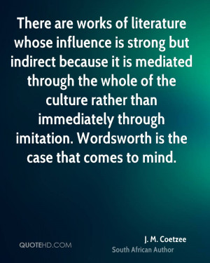 coetzee-j-m-coetzee-there-are-works-of-literature-whose-influence ...