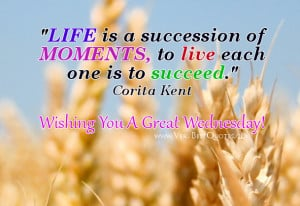 wednesday-good-morning-quotes-live-each-moment-quotes.jpg