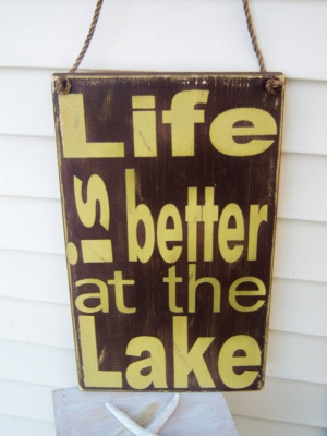 Life IS better at the lake!!