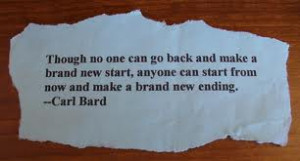 ... Brand New Start,Anyone Can Start From Now and Make a Brand New Ending