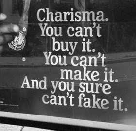 Charisma Quotes & Sayings