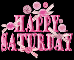 ... Happy Saturday, Weeks, Mornings Quotes, Happy Dayz, Saturday Quotes